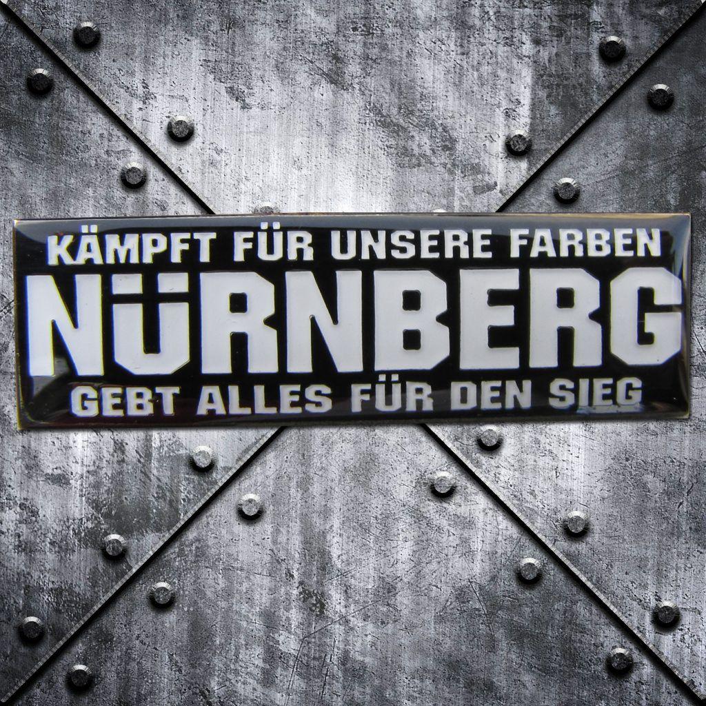 PIN 'Nürnberg' Kämpft für unsere Farben