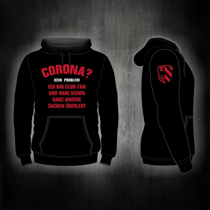 Kapuzensweat Shirt Front + Ärmeldruck  Corona kein Problem