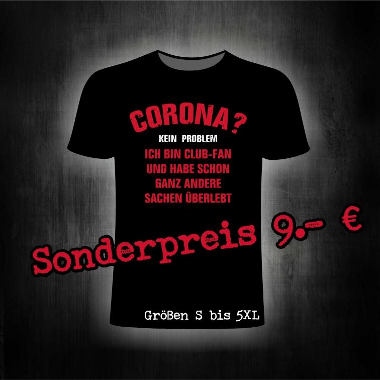 T- Shirt einseitig bedruckt - Corona Kein Problem ich bin Club F