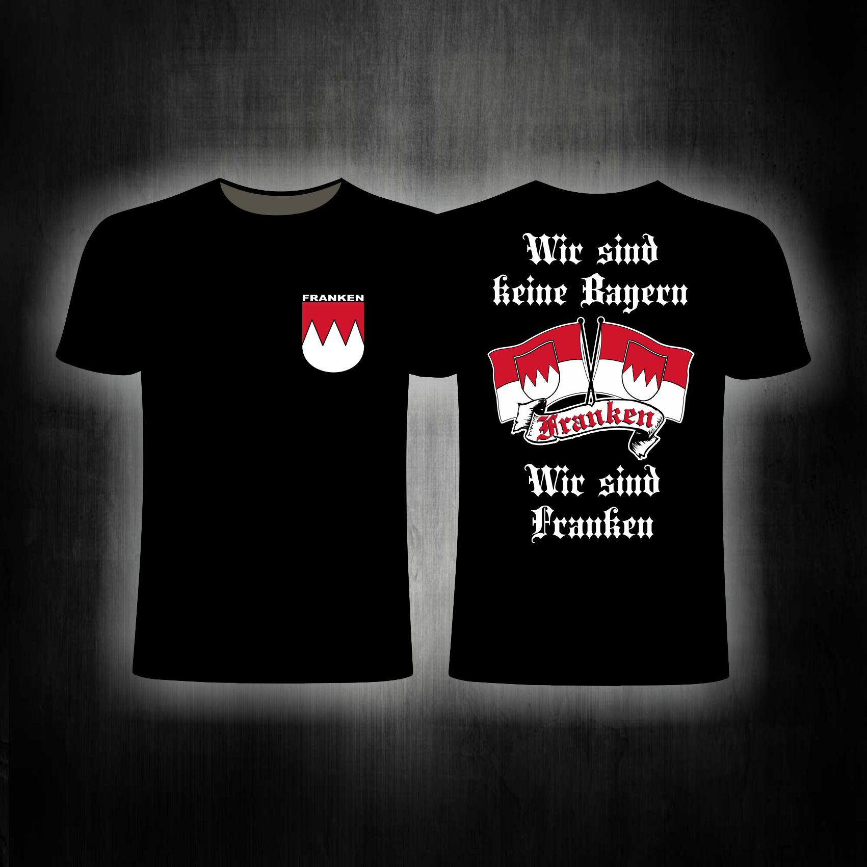 T-Shirt beidseitig bedruckt Wir sind keine Bayern  wir sind Fran