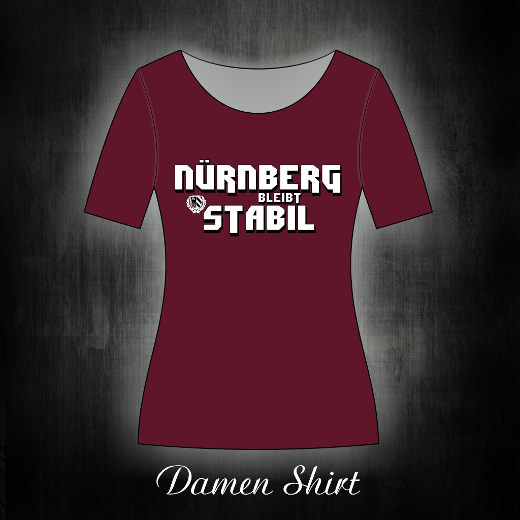 Damen T-Shirt einseitig bedruckt  Nürnberg bleibt stabil weinro