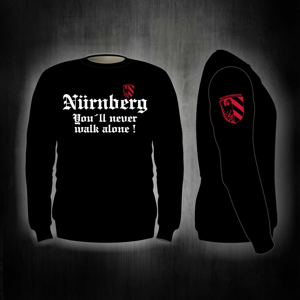 Sweat Shirt  Front + Ärmeldruck   Youll never walk alone  sch