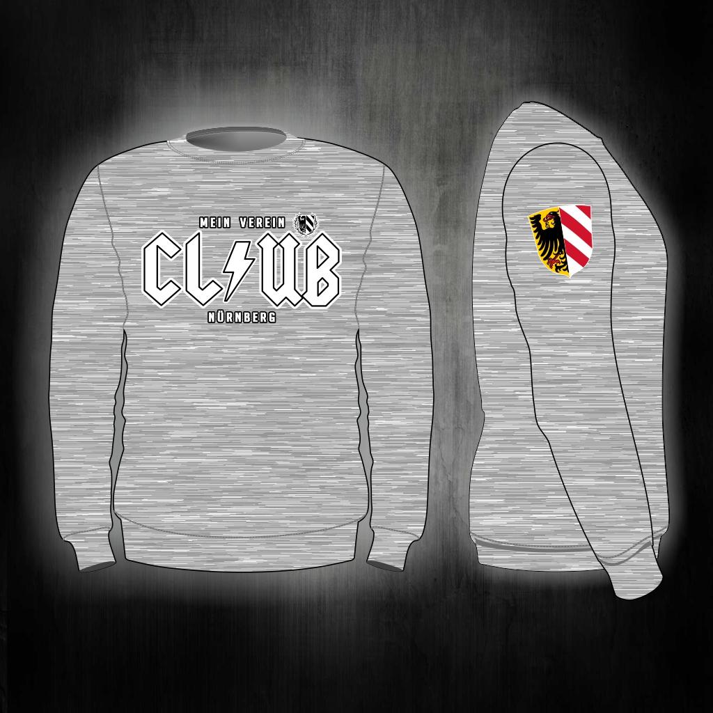 Sweat Shirt  Front + Ärmeldruck   CLUB  Mein Verein Nürnberg