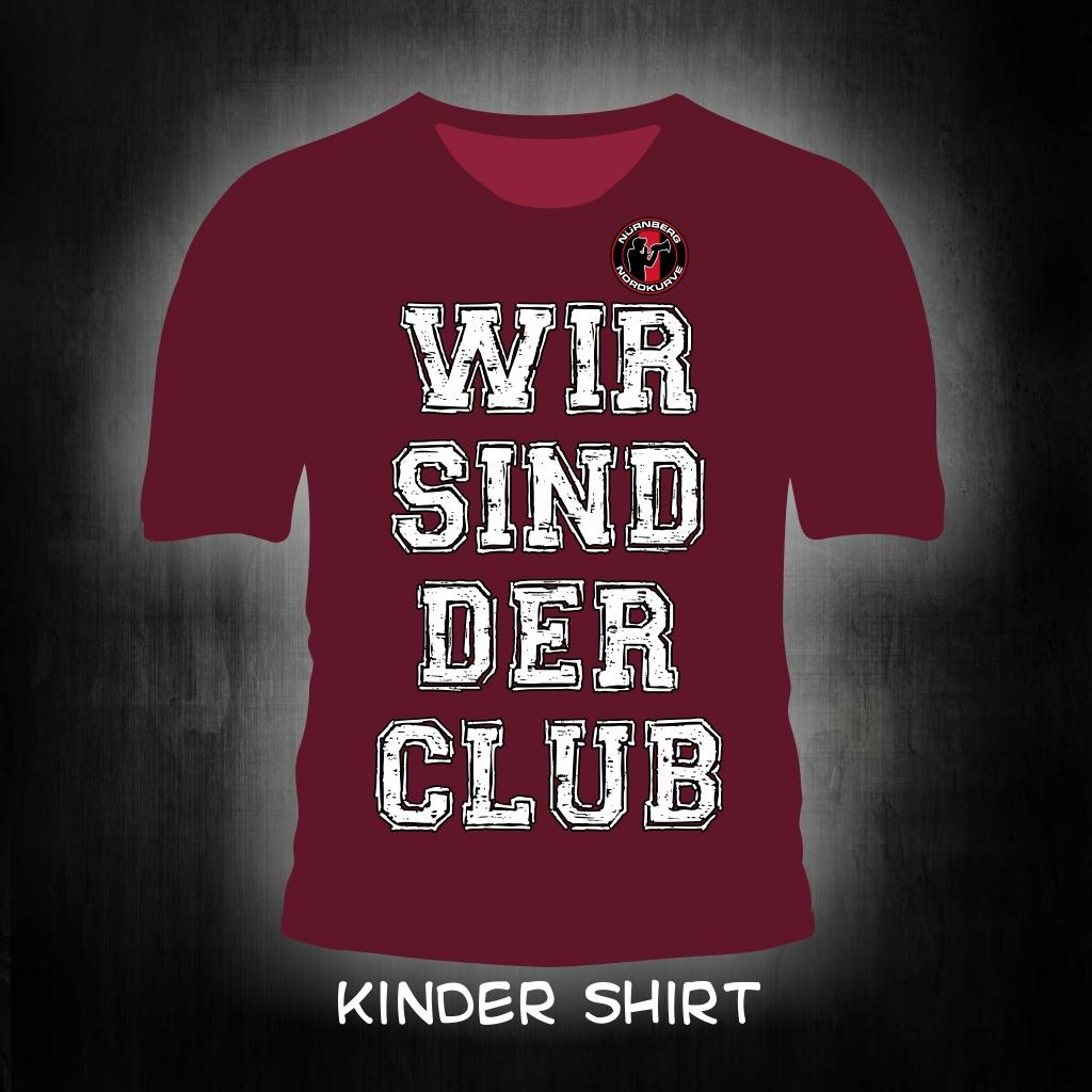 Kinder T-Shirt einseitig bedruckt Wir sind der Club   weinrot