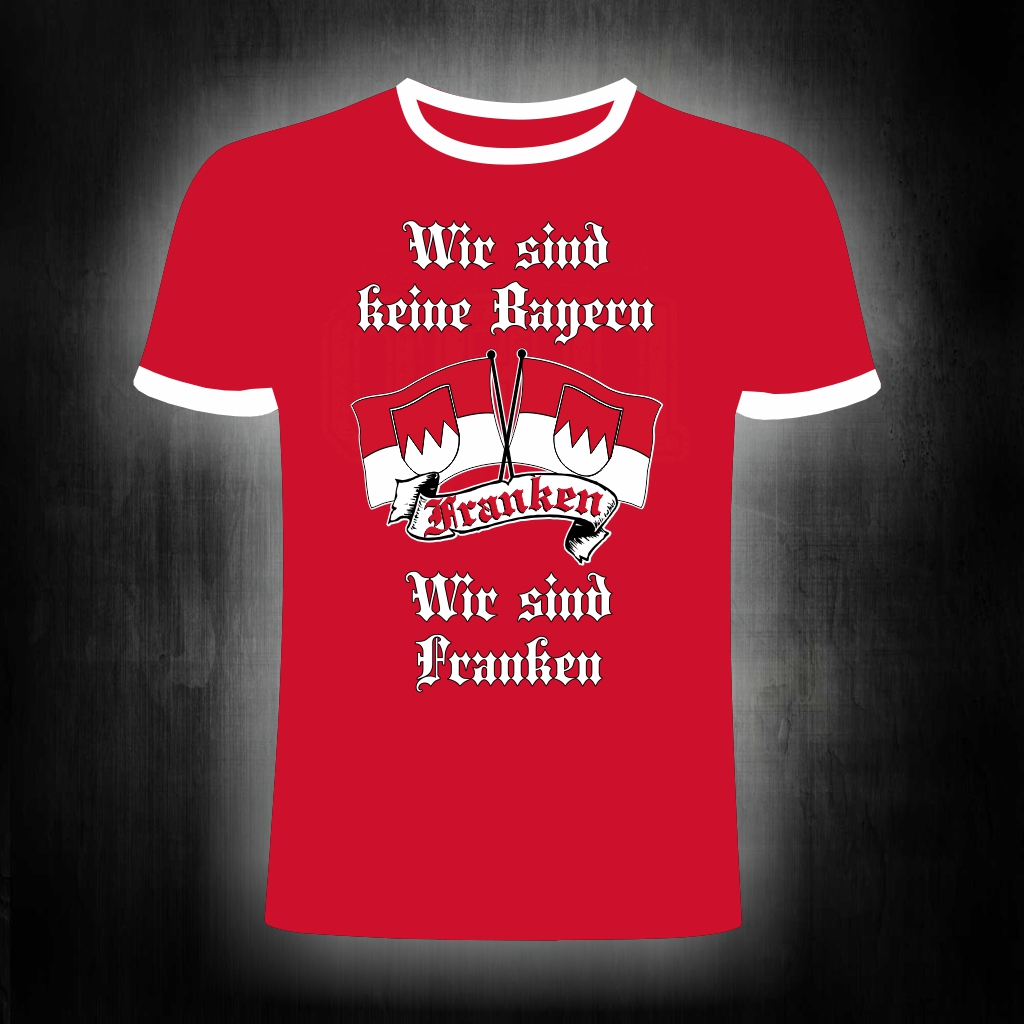 T-Shirt einseitig bedruckt Franken  wir sind keine Bayern